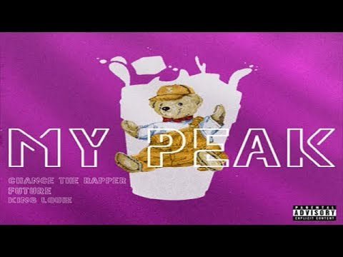 Future - My Peak (Ft. Chance The Rapper & King Louie)