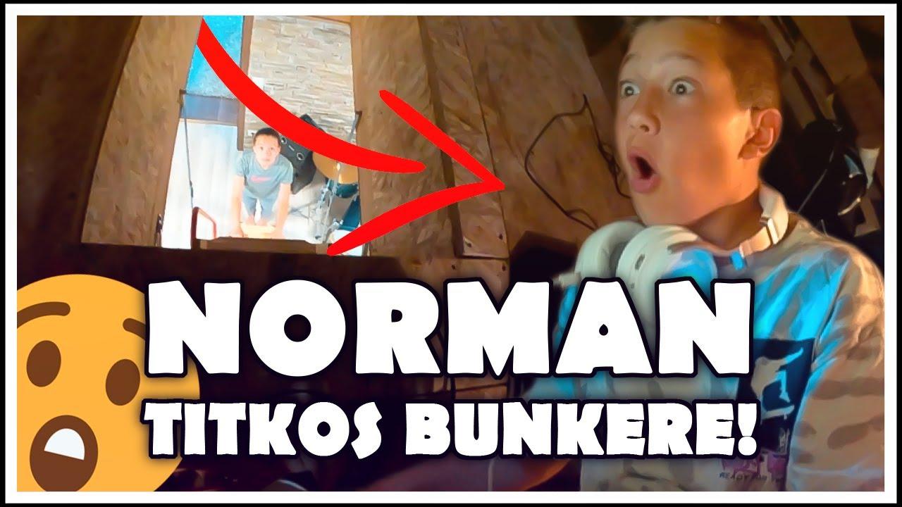 NORMAN TITKOS BUNKERE!