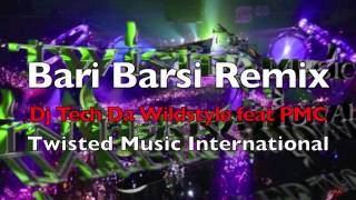 Bari Barsi Remix - Dj Tech feat PMC