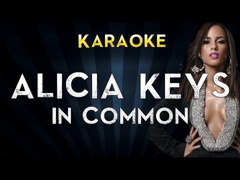 Alicia Keys - In Common | Official Karaoke Instrumental Lyrics Cover Sing Along