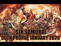 SIX SAMURAI DECK PROFILE (JANUARY 2020) YUGIOH!
