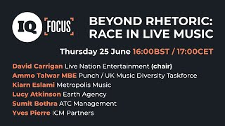 IQ Focus: Beyond Rhetoric... Race in Live Music