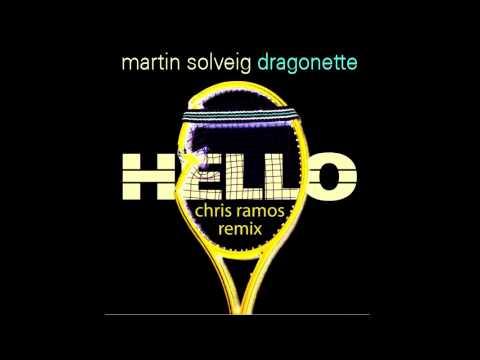 Martin Solveig ft. Dragonette - Hello (Chris Ramos Remix)