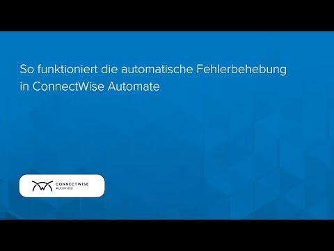 So funktioniert die automatische Fehlerbehebung in ConnectWise Automate