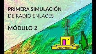 Radio Mobile: Módulo 2 - Primera simulación de Radio Enlace