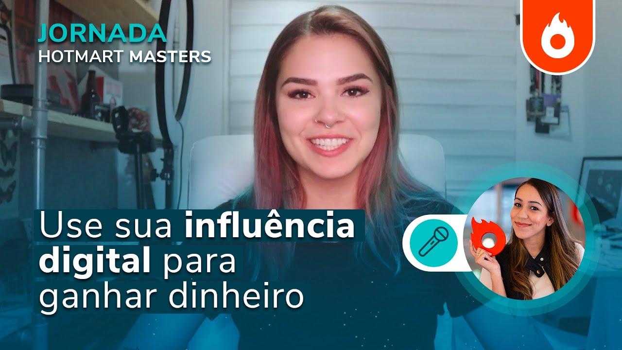 Como usar sua influência digital para ganhar dinheiro com Gabi Ferreira | Jornada Hotmart MASTERS