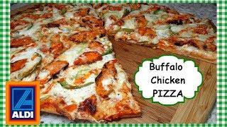 Buffalo Chicken Pizza ~ $5 Aldi Pizza Makeover Recipe