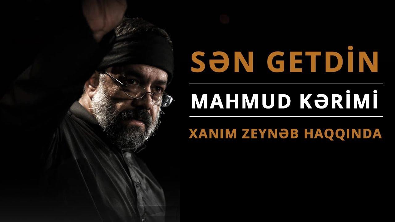 Sən getdin | Mahmoud Karimi (Xanım Zeynəb haqqında)