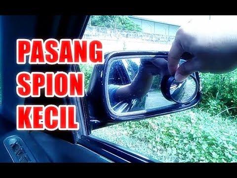 Pasang Spion Kecil di Mobil | Blind Spot Mirror