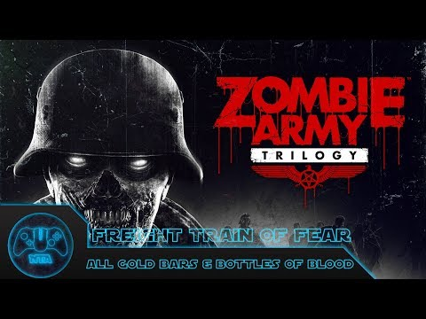 Zombie Army Trilogy - EP3 - Freight Train Of Fear - ALL Bottles AND Gold