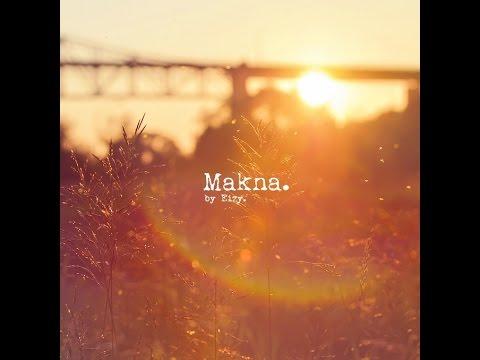 """Eizy - """"MAKNA"""" ( Lyric Video )"""