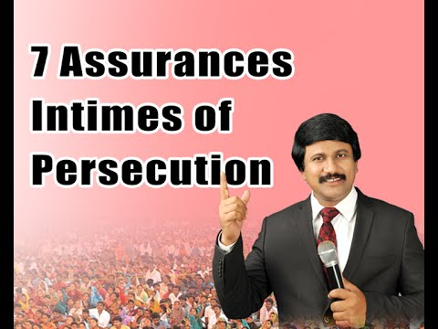 7 ASSURANCES INTIMES OF PERSECUTION MESSAGE BY Dr.P. J. STEPHEN PAUL