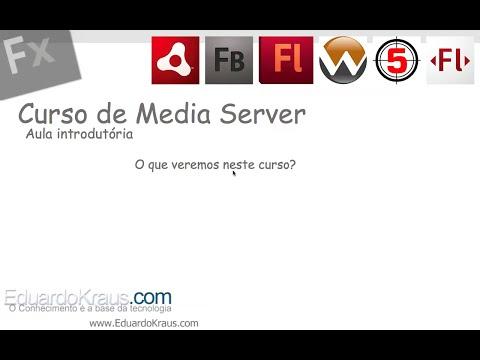 Curso Media Server - Aula introdutória (Flash Media Server e Wowza Media Server)