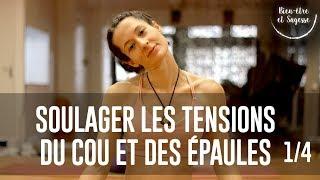 tuto yoga débutant | soulager le cou et les épaules | 1/4