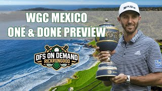 WGC Mexico | One & Done Preview 2020 - Gups Corner Strategy
