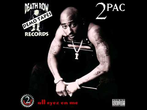 2Pac - All Eyez On Me (Original) (Demo Version) (CDQ)