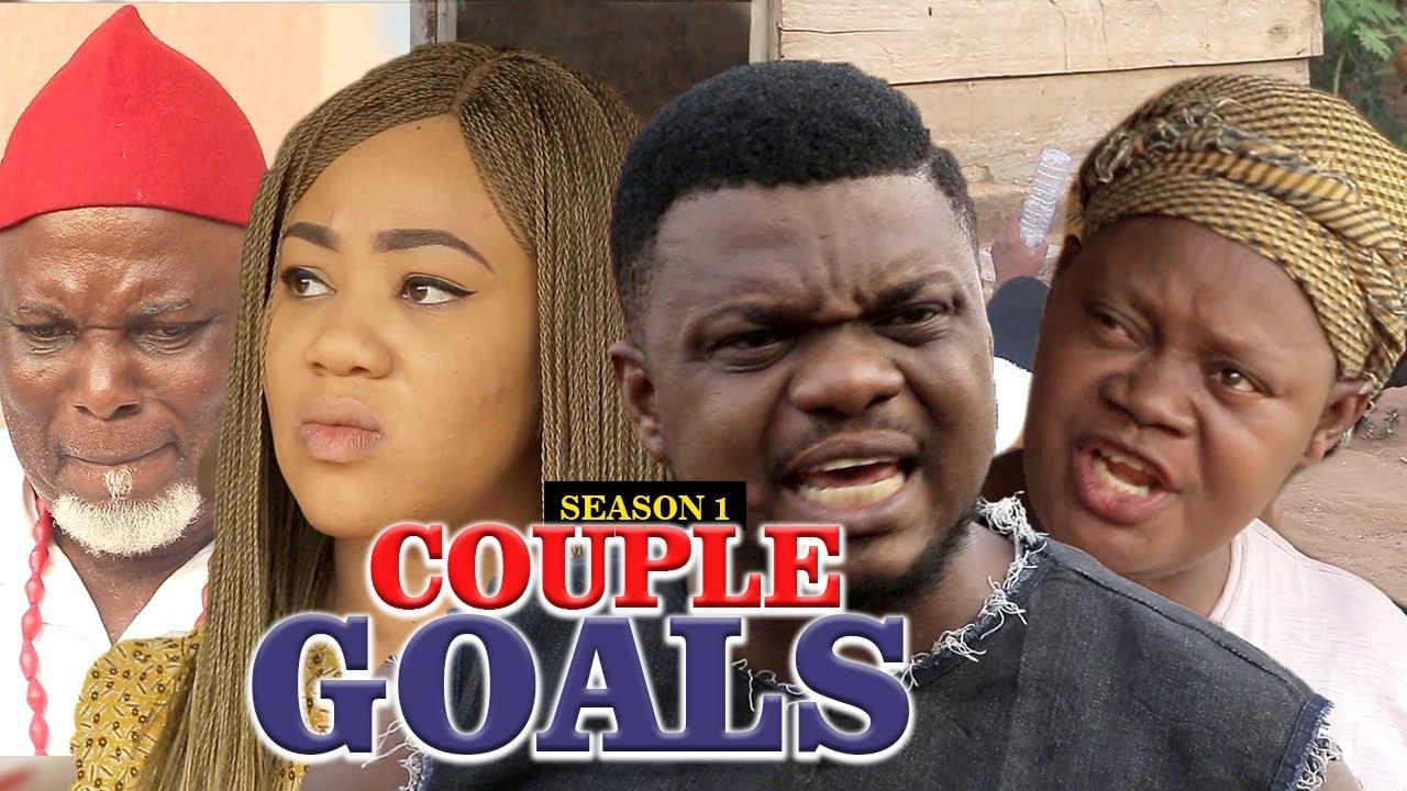 Download COUPLES GOALS 1 (KEN ERICK) - LATEST NIGERIAN NOLLYWOOD MOVIES