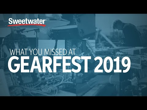 GearFest 2020 - A Monumental Celebration of Musicians & Gear We Love
