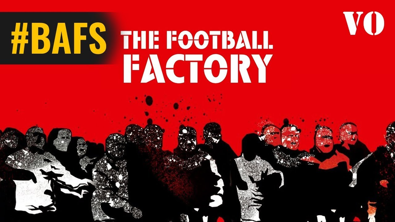 The Football Factory – Bande annonce VO - 2004
