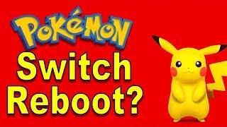Pokemon Nintendo Switch as a Reboot? Uh... | @GatorEXP