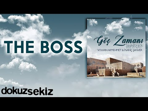 The Boss (Göç Zamanı Soundtrack)