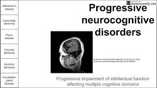 Progressive Neurodegenerative Disorders
