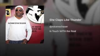 She Claps Like Thunder