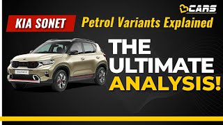 Kia Sonet Petrol Variants Explained | HTE, HTK, HTK+, HTX, HTX+, GTX+ | The Ultimate Analysis