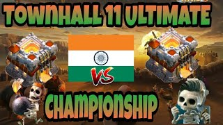 Registered Now- Townhall 11 Ultimate Champion Of India-Clash of Clans