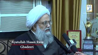 Exclusive Interview Ayatullah Hasan Raza Ghadeeri On ALI TV
