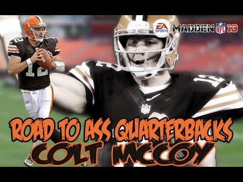 Madden 13 Online - Road to Ass Quarterbacks - Colt Mccoy and the Dookies