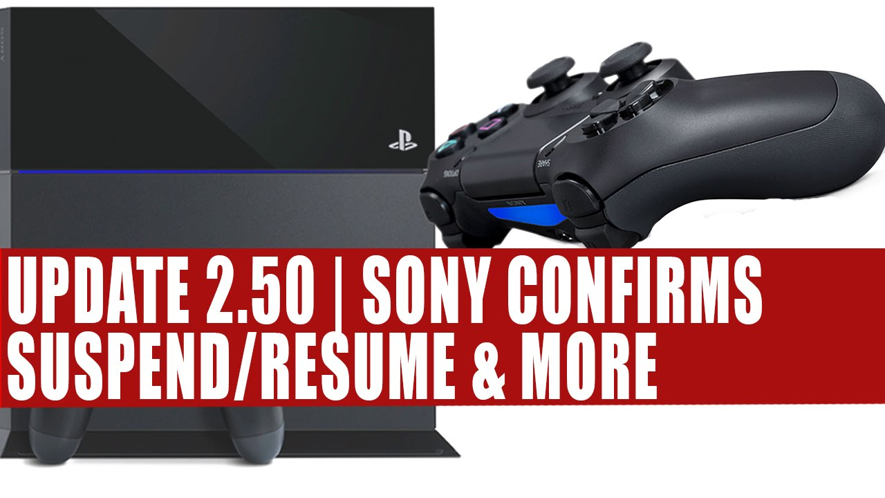 ps4 firmware update 2 50 sony confirms suspend resume more