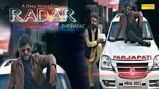 Radar | Satpal Verma & Subhash Verma | Pawan Gera | Haryanvi Song | Latest Haryanvi Song 2019