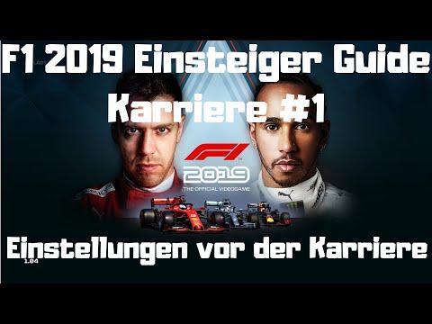 F1 2019 Einsteiger Guide #1 Einstellungen Vor Der Karriere Deutsch