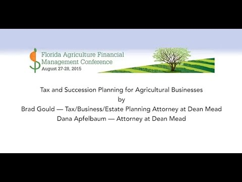 Tax and Succession Planning for Agricultural Businesses