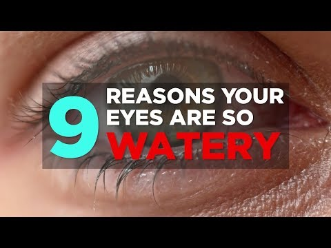 9 Reasons Your Eyes Are So Watery  | Health