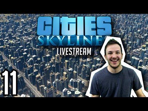 CITIES: SKYLINES STREAM | Episode 11: 500k POPULATION PUSH