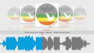 Holger Brauns & Dr. Berger - Nemesis - Carsten Rausch Remix