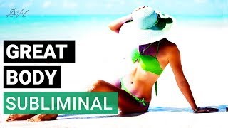 Subliminal Messages To Think A Thin Body | I Have A GREAT BODY