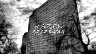 Kazen - Szczegóły