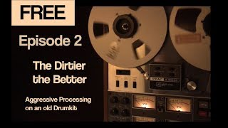 How to Mix Fat, Dirty Drums - Ridin' the Mix Buss