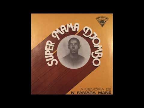 Super Mama Djombo - À Memória De N'Famara Mané (FULL ALBUM)