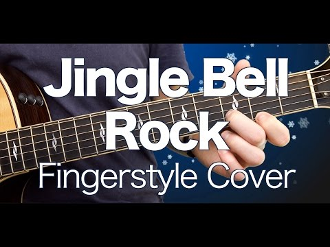 ❅❄❉✼ Jingle Bell Rock - Acoustic Guitar Cover (+ Tutorial & TAB) ❅❄❉✼
