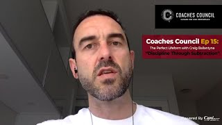 Coaches Council Podcast Episode 15: The Perfect Lifeform with Craig Ballantyne