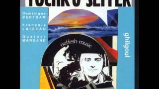 Yochk'o Seffer - Dailn