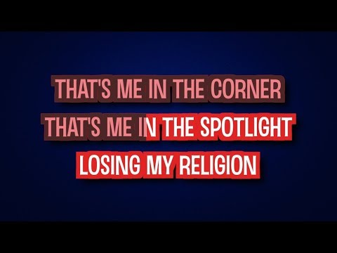 Losing My Religion - REM | Karaoke LYRICS