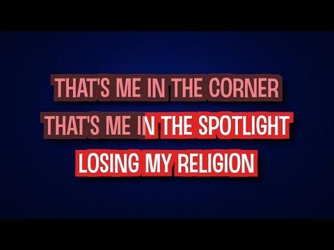 REM - Losing My Religion (Karaoke Version)