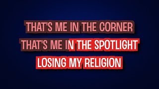 Losing My Religion as made famous by REM - Karaoke Version