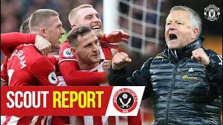 Scout Report | High flying Sheffield United visit Old Trafford | Manchester United v Sheffield Utd