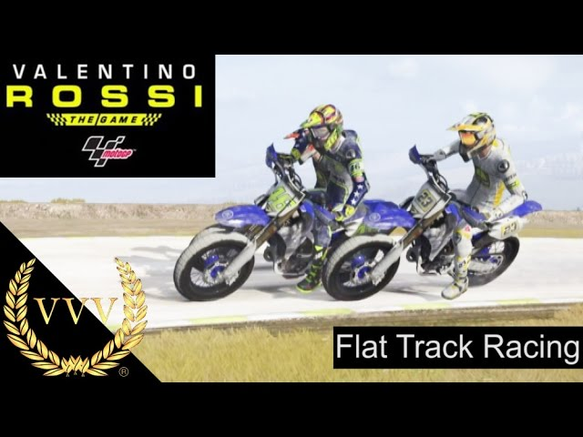 Valentino Rossi The Game Flat Track Racing